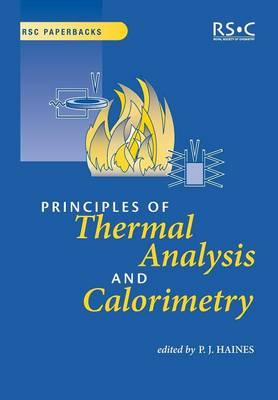 Principles of Thermal Analysis and Calorimetry (Paperback)