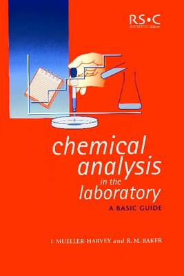 Chemical Analysis in the Laboratory: A Basic Guide (Paperback)