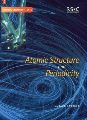 Atomic Structure and Periodicity - Tutorial Chemistry Texts (Paperback)