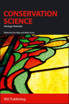 Conservation Science: Heritage Materials (Hardback)