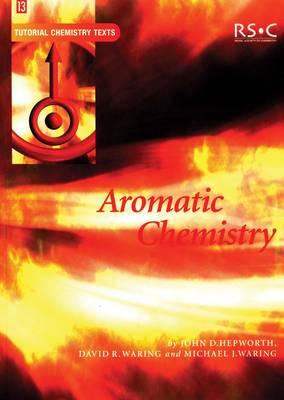 Aromatic Chemistry - Tutorial Chemistry Texts (Paperback)