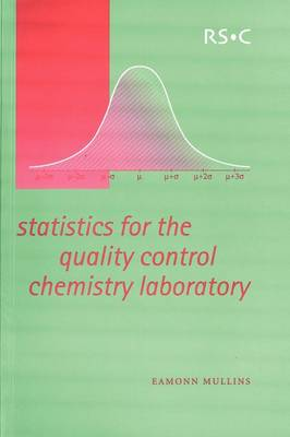 Statistics for the Quality Control Chemistry Laboratory (Paperback)