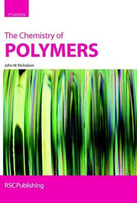 The Chemistry of Polymers (Hardback)