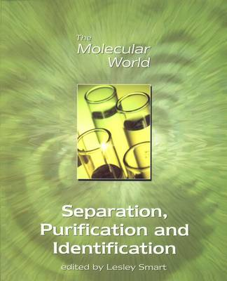 Separation, Purification and Identification - Molecular World (Paperback)