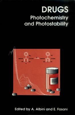 Drugs: Photochemistry and Photostability (Hardback)
