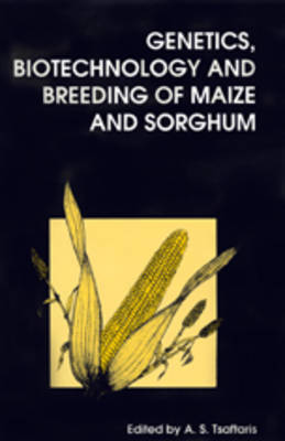 Genetics, Biotechnology and Breeding of Maize and Sorghum - Special Publication v. 209 (Hardback)