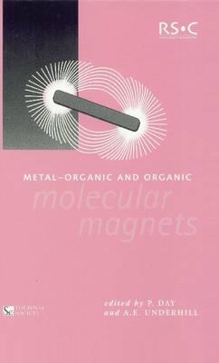 Metal-Organic and Organic Molecular Magnets - Special Publications (Hardback)