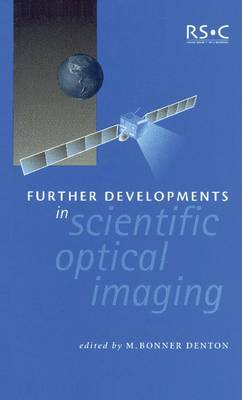 Further Developments in Scientific Optical Imaging - Special Publications (Hardback)