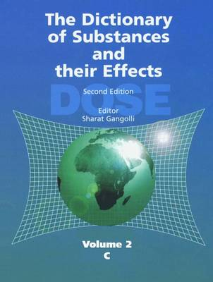 The Dictionary of Substances and Their Effects (DOSE): C (Hardback)