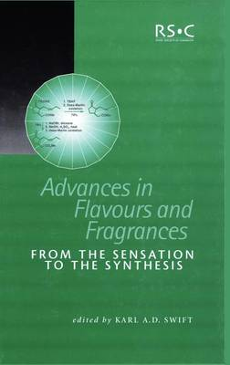 Advances in Flavours and Fragrances: From the Sensation To the Synthesis - Special Publications (Hardback)
