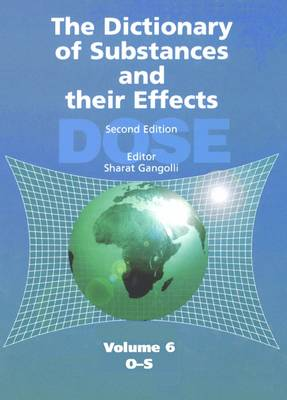 The Dictionary of Substances and Their Effects (DOSE): O-S (Hardback)