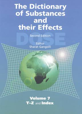 The Dictionary of Substances and Their Effects (DOSE): T-Z and Index (Hardback)