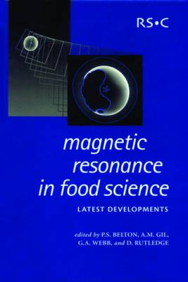 Magnetic Resonance in Food Science: Latest Developments - Special Publications (Hardback)