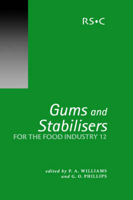 Gums and Stabilisers for the Food Industry 12 (Hardback)