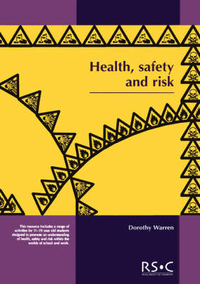 Health, Safety and Risk: Looking after each other at school and in the world of work (Paperback)