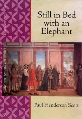 Still in Bed with an Elephant (Paperback)