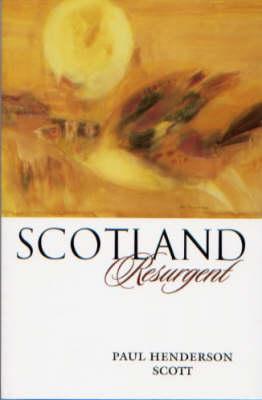 Scotland Resurgent (Paperback)