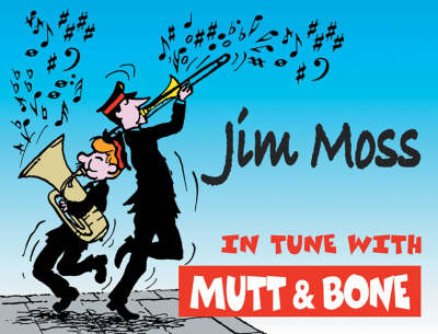 In Tune with Mutt and Bone (Paperback)