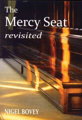 The Mercy Seat Revisited (Paperback)
