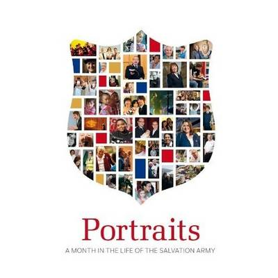Portraits: A Month in the Life of the Salvation Army (Hardback)