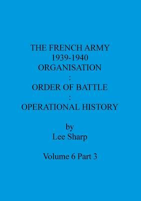 French Army: v. 6, Pt. 3 (Paperback)