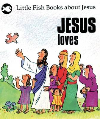Jesus Loves - Little Fish (Paperback)