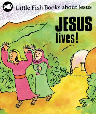 Jesus Lives! - Little Fish (Paperback)
