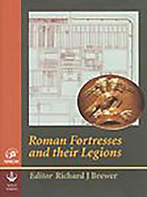 Roman Fortresses and their Legions (Hardback)