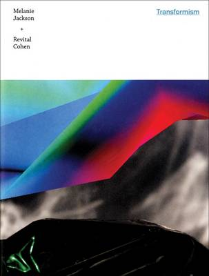 Transformism: Melanie Jackson & Revital Cohen (Paperback)