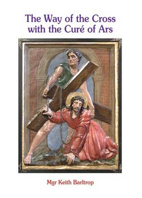 The Way of the Cross with the Cure of Ars (Paperback)