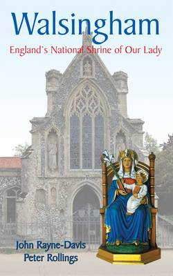 Walsingham: England's National Shrine of Our Lady (Paperback)