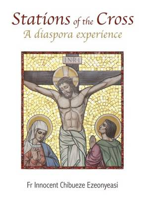 Stations of the Cross: A Diaspora Experience (Paperback)