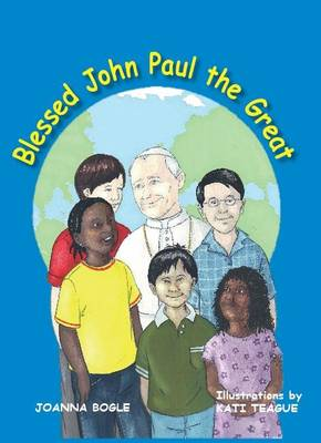 Blessed John Paul the Great (Hardback)