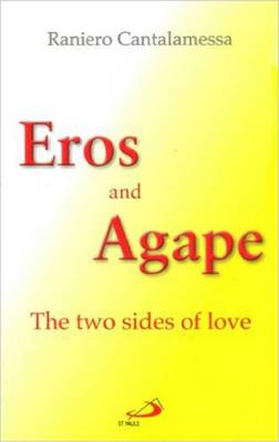 Eros and Agape: The Two Sides of Love (Paperback)
