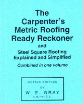 Carpenter's Metric Roofing Ready Reckoner (Paperback)