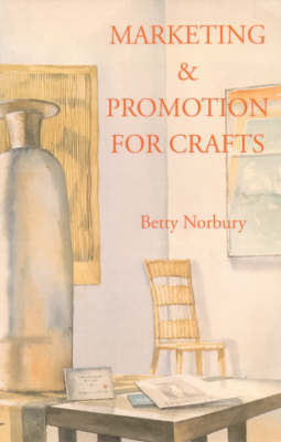 Marketing and Promotion for Crafts (Paperback)