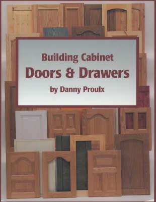 Building Cabinet Doors & Drawers (Paperback)