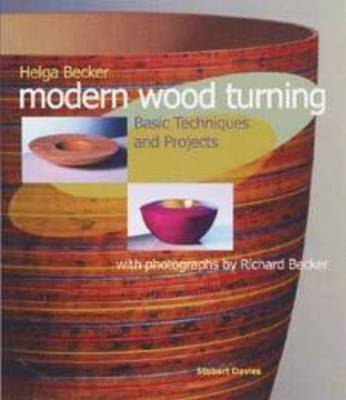 Modern Woodturning: Basic Techniques and Projects (Paperback)