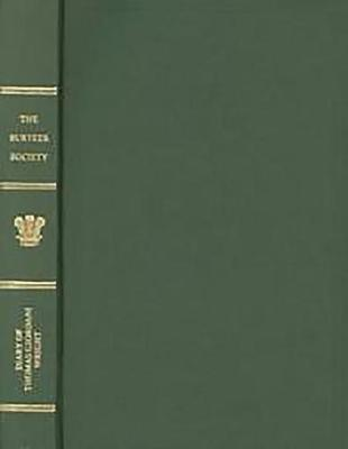 The Diary of Thomas Giordani Wright, Newcastle Doctor, 1826-1829 - Publications of the Surtees Society v. 206 (Hardback)