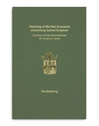 Teaching of the New Jerusalem concerning Sacred Scripture   Doctrina Novae Hierosolymae de Scriptura Sacra 2019 (Hardback)