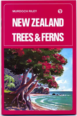 New Zealand Trees and Ferns (Paperback)
