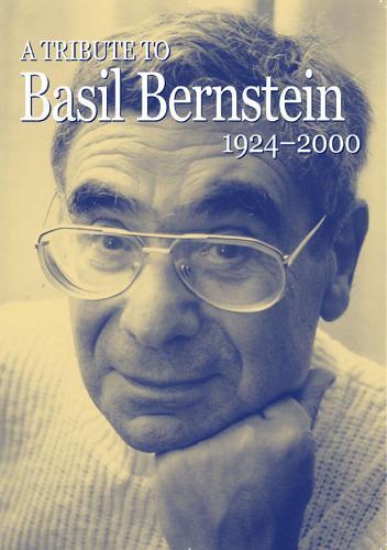A Tribute to Basil Bernstein 1924-2000 (Paperback)
