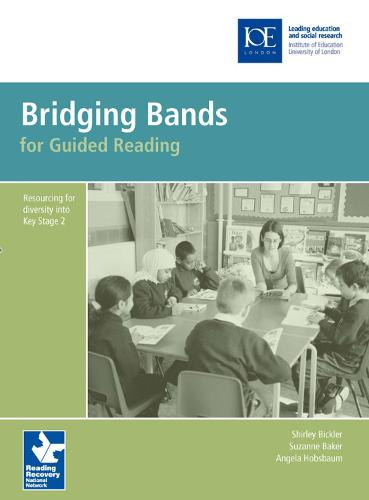 Bridging Bands for Guided Reading: Resourcing for diversity into Key Stage 2 - Guided Reading (Spiral bound)