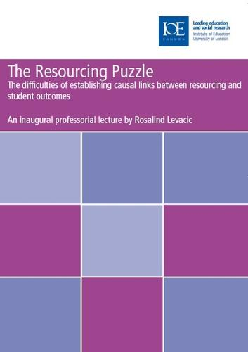 The Resourcing Puzzle: The difficulties of establishing causal links between resourcing and student outcomes - Inaugural Professorial Lectures (Paperback)