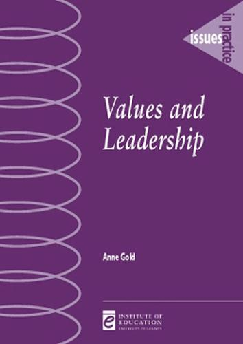 Values and Leadership - Issues in Practice (Paperback)