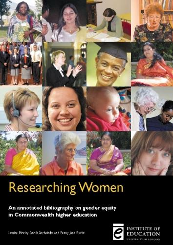 Researching Women: An annotated bibliography on gender equity in Commonwealth higher education (Paperback)