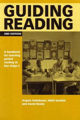 Guiding Reading: A handbook for teaching guided reading at Key Stage 2 - Guided Reading (Spiral bound)