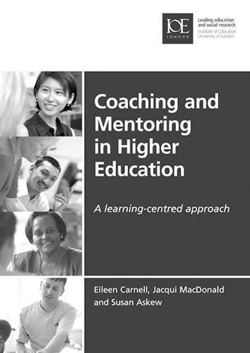 Coaching and Mentoring in Higher Education: A learning-centred approach - Issues in Practice