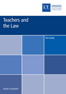 Teachers and the Law - Issues in Practice (Paperback)