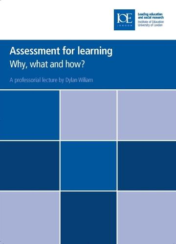 Assessment for learning: Why, what and how? - Inaugural Professorial Lectures (Paperback)